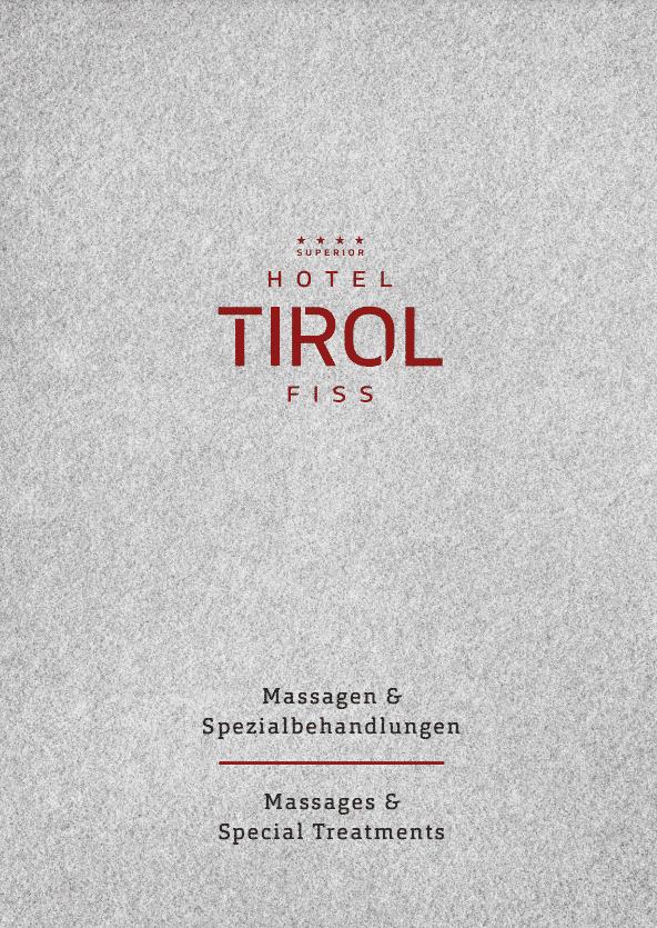 Hotel Tirol Fiss Massagen & Sepzialbehandlungen